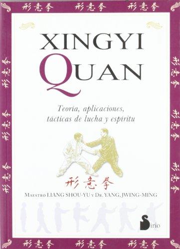 XINGYI QUAN (2004) por DR. YANG JWING-MING