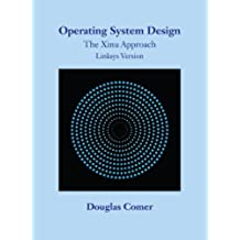 Operating System Design: The Xinu Approach, Linksys Version (English Edition)
