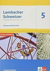 Lambacher Schweizer Mathematik 5 - G9. Ausgabe Nordrhein-Westfalen: Klassenarbeitstrainer. Schülerheft mit Lösungen Klasse 5 (Lambacher Schweizer ... G9. Ausgabe für Nordrhein-Westfalen ab 2019)