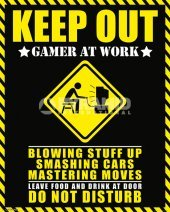 Keep Out - Gamer at Work Poster , THE BEST Stylish photographs with bright colours. Quality Guaranteed., 40 x 50