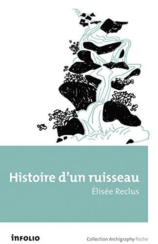 Histoire d'un ruisseau par Elisee Reclus