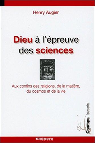 Dieu à l'épreuve des sciences