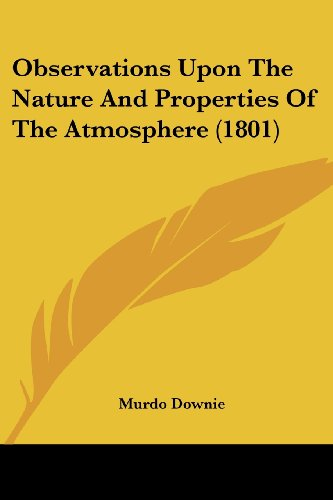 Observations Upon the Nature and Properties of the Atmosphere (1801)