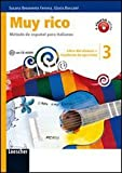 Muy rico. Libro del alumno-Cuaderno de ejercicios. Per la Scuola media. Con CD Audio. Con espansione online: 3