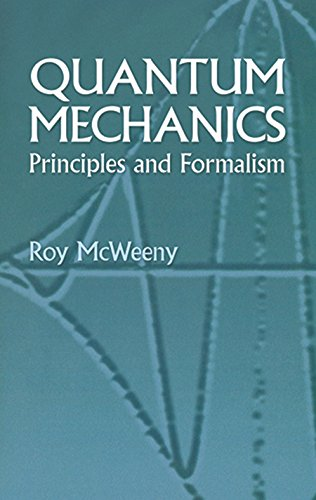 Quantum Mechanics: Principles and Formalism (Dover Books on Physics) (English Edition)