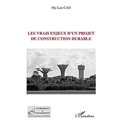 Les vrais enjeux d'un projet de construction durable