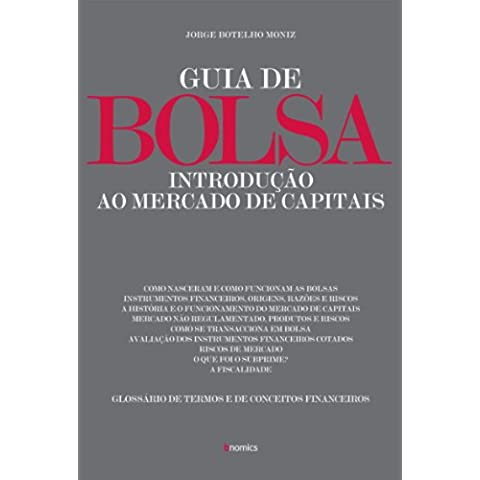 Guia de Bolsa - Introdução ao Mercado de Capitais (Portuguese Edition)