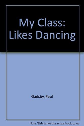 My class likes dancing