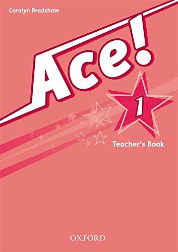 Ace! 1: Teacher's Book - 9780194006934