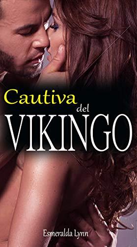 Cautiva del vikingo de Esmeralda Lynn