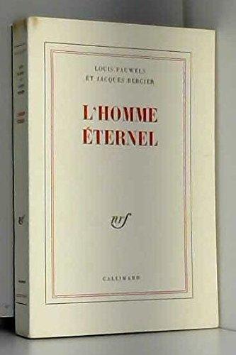 L'Homme Eternel (Embellissement De La Vie, 1)