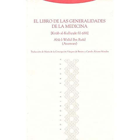 El Libro De Las Generalidades De La Medicina (Al-Andalus. Textos y Estudios)