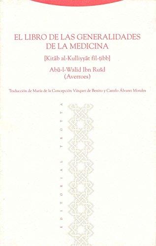 El libro de las generalidades de la medicina (Al-Andalus. Textos y Estudios) por Averroes