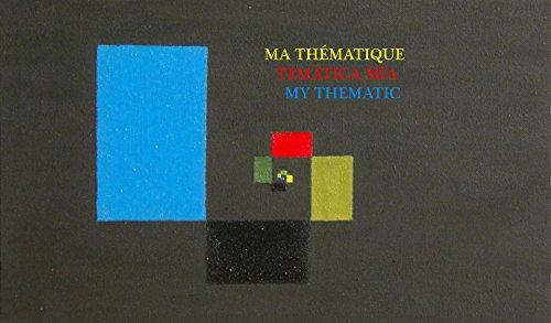 TEMÁTICA MÍA: MA THÉMATIQUE -  MY THEMATIC por S M