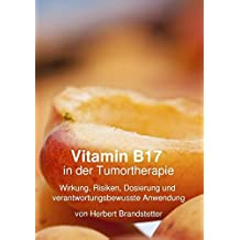 Vitamin B17 in Der Tumortherapie