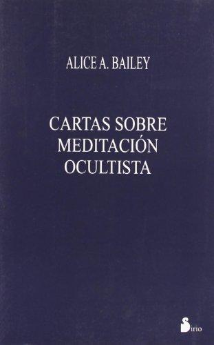 Cartas sobre meditación ocultista