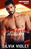 Anticipating Disaster (Anticipation Book 1) (English Edition)