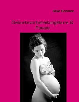 Geburtsvorbereitungskurs & Poesie