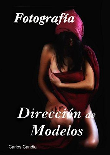 DIRECCIÓN DE MODELOS: Fotografía por Carlos Candia