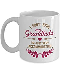 Idea Regalo - I Don't Spoil My Grandkids. I'm Just Very Accommodating. Funny Coffee & Tea Gift Mug, Kitchen Decor & Grandparents Day Gifts For A Grandmother, Grandma, Granny, Nana, Gigi, Grammy, Lola Or Abuelita