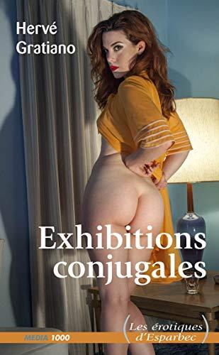 Exhibitions conjugales par Herve Gratiano