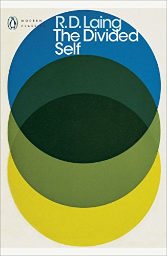 The Divided Self: An Existential Study in Sanity and Madness (Penguin Modern Classics)