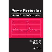 Power Electronics: Advanced Conversion Technologies