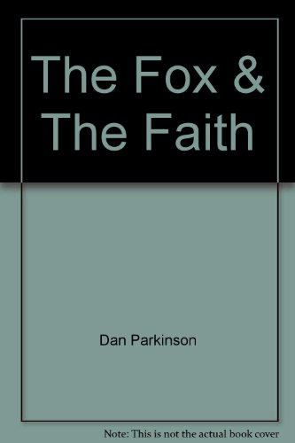 The Fox and Faith