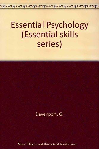 Essential Psychology (Essential skills series)