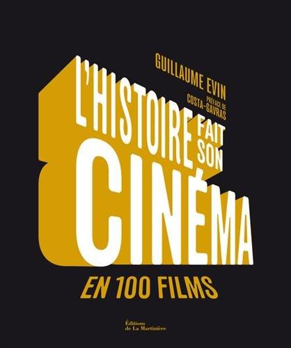 L'histoire fait son cinma en 100 films