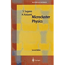 Microcluster Physics (Springer Series in Materials Science, Band 20)