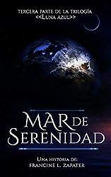 Mar de Serenidad (Luna Azul nº 3)