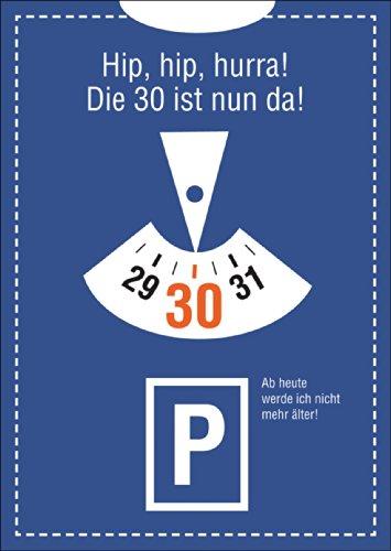 lustige-einladungskarte-zum-30-geburtstag-hip-hip-hurra-die-30-ist-nun-da-ab-heute-werde-ich-nicht-m