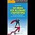 101 modi per allenare l'autostima (eNewton Manuali e guide)