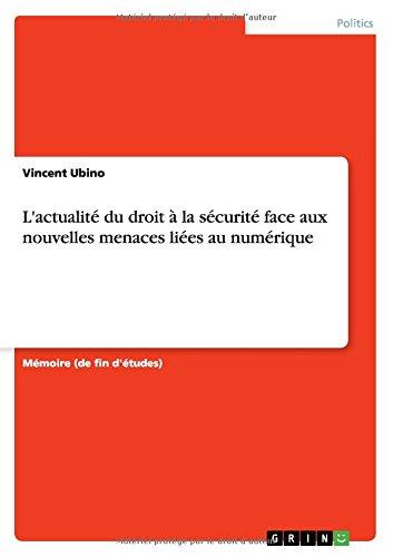 L'actualité du droit à la sécurité face aux nouvelles menaces liées au numérique par Vincent Ubino