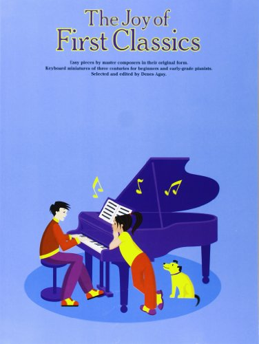 The Joy Of First Classics Book 1 por Denes (Editor) Agay