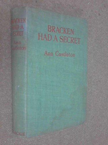Bracken Had a Secret