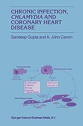 Chronic Infection, Chlamydia and Coronary Heart Disease (Developments in Cardiovascular Medicine) by S. Gupta (2013-10-04)