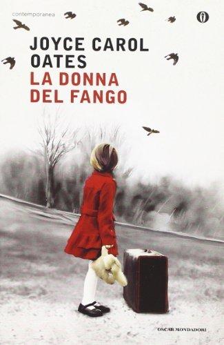 La donna del fango (Oscar contemporanea) di Oates, Joyce C. (2014) Tapa blanda