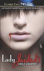 Lady Jaided's Virile Vampires