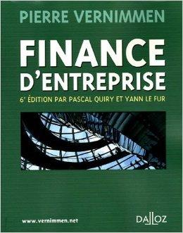 Finance d'entreprise de Pierre Vernimmen,Pascal Quiry,Yann Le Fur ( 8 septembre 2005 )