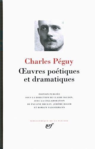 Oeuvres poetiques et dramatiques por Charles Peguy
