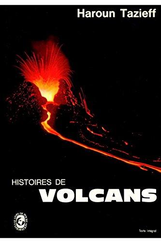 Histoires de volcans / Haroun Tazieff