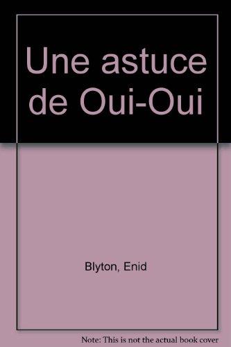 """<a href=""""/node/4996"""">Une astuce de oui-oui</a>"""