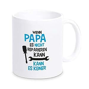 tasse wenn papa es nicht reparieren kann kaffeetasse. Black Bedroom Furniture Sets. Home Design Ideas