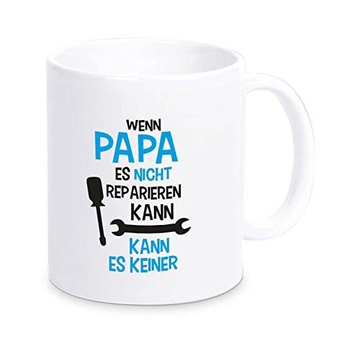 tasse-wenn-papa-es-nicht-reparieren-kann-kaffeetasse-kaffeebecher-geschenkidee-geburtstagsgeschenk-w