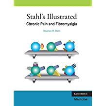 Stahl's Illustrated Chronic Pain and Fibromyalgia by Stephen M. Stahl (2009-09-14)