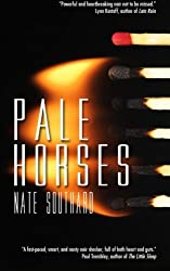Pale Horses by Nate Southard (2013-10-08)