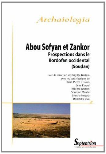 Abou Sofyan et Zankor : Prospections dans le Kordofan occidental (Soudan)