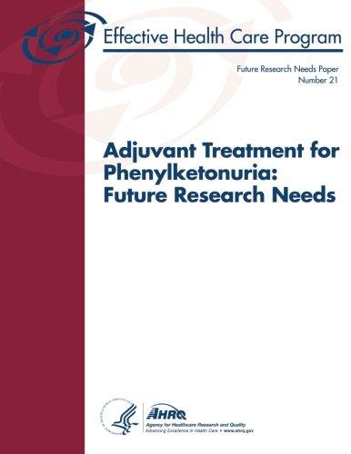 adjuvant-treatment-for-phenylketonuria-future-research-needs-future-research-needs-paper-number-21